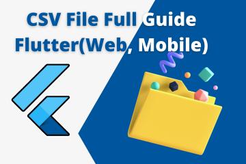 CSV file flutter